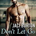 Don't Let Go: Hope, Book 6 Audiobook by Jaci Burton Narrated by Saskia Maarleveld