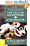 The Fall of Advertising and the Rise...