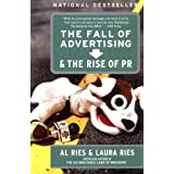 The Fall of Advertising and the Rise of PR ~ Al Ries