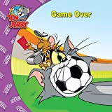 img - for Tom and Jerry: Game Over book / textbook / text book