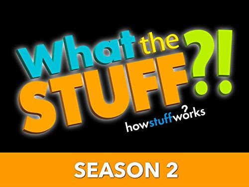 What the Stuff?! - Season 2