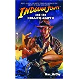 Indiana Jones and the Hollow Earth ~ Max McCoy
