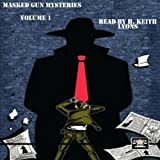 img - for Masked Gun Mysteries, Vol 1 book / textbook / text book