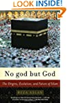 No god but God: The Origins, Evolutio...