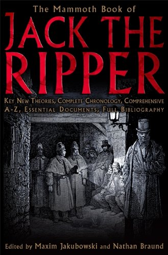 The Mammoth Book of Jack the Ripper (Mammoth Book of S.)