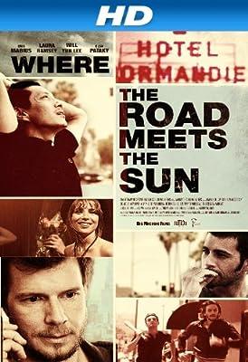 Where the Road Meets the Sun [HD]