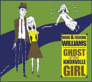 Ghost of the Knoxville Girl