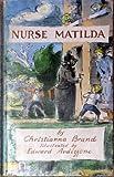 Nurse Matilda (0340174625) by Christianna Brand