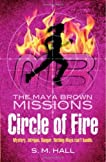 Circle of Fire (Maya Brown Missions)