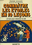 img - for Connaitre les etoiles en 10 lecons (Collection En 10 lecons) (French Edition) book / textbook / text book
