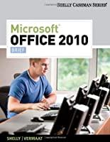 Microsoft Office 2010: Brief Front Cover