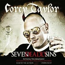 Seven Deadly Sins | Livre audio Auteur(s) : Corey Taylor Narrateur(s) : Corey Taylor