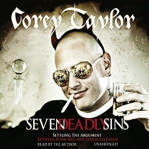 Seven Deadly Sins | [Corey Taylor]
