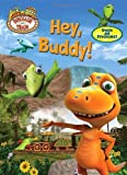img - for Dinosaur Train: Hey, Buddy! (Super Coloring Book) by Miller, Mona (2010) Paperback book / textbook / text book