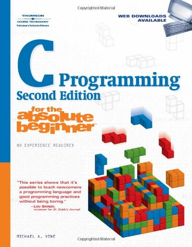 C Programming for the Absolute Beginner