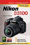 Magic Lantern Guides®: Nikon D3100 Simon Stafford