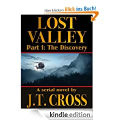 Lost Valley: The Discovery (A Serial Novel, Part 1)