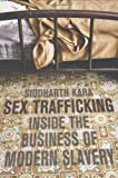 img - for Sex Trafficking: Inside the Business of Modern Slavery unknown Edition by Kara, Siddharth [2008] book / textbook / text book