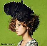 breaking hearts(初回限定盤)(DVD付)