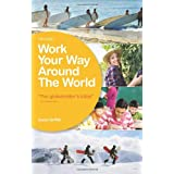 Work Your Way Around the Worldby Susan Griffith