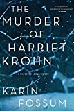 The Murder of Harriet Krohn (Inspector Sejer Mysteries Book 7)