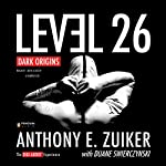 Level 26: Dark Origins | Anthony E. Zuiker