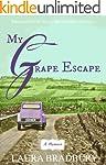 My Grape Escape: (The Grape Series #2)