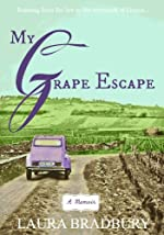 My Grape Escape: (The Grape Series #3)
