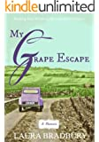 My Grape Escape: (The Grape Series #2)