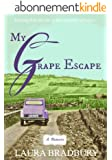 My Grape Escape: (The Grape Series #2) (English Edition)