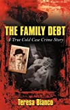 "Die Familie Debt: The True Story of Giacomo ""Jack"" Bianco"