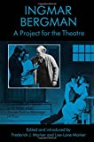 Project for Theatre (A Doll's House, Julie) (080446040X) by Bergman, Ingmar