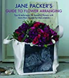 img - for Jane Packer's Guide to Flower Arranging book / textbook / text book