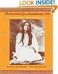 Essential Sri Anandamayi Ma: Life and...