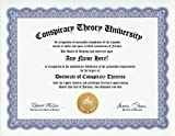 Conspiracy Theory Conspiracy Theorist Degree: Custom Gag Diploma Doctorate Certificate (Funny Customized Joke Gift - Novelty Item)