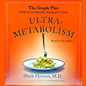 UltraMetabolism: The Simple Plan for Automatic Weight Loss | [Mark Hyman]