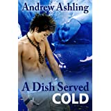 A Dish Served Cold ~ Andrew Ashling