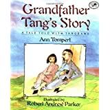 Grandfather Tang's Story (Dragonfly Books) ~ Ann Tompert