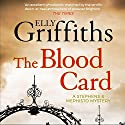 The Blood Card: Stephens and Mephisto Mystery, Book 3 Hörbuch von Elly Griffiths Gesprochen von: Luke Thompson