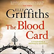 The Blood Card: Stephens and Mephisto Mystery, Book 3 | Elly Griffiths
