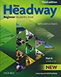 John Soars New Headway: Beginner Third Edition: Student's Book A (Headway ELT)