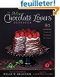 The Paleo Chocolate Lovers' Cookbook:...