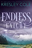 Endless Knight (The Arcana Chronicles Book 2)