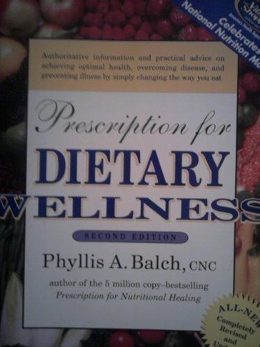 Prescription For Dietary Wellness Second Edition