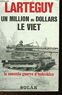 Un million de dollars de Viet par Lart�guy