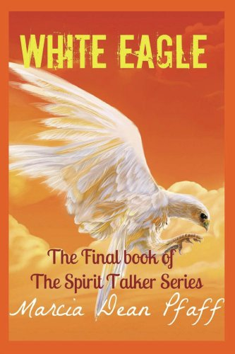 Marcia Pfaff - White Eagle