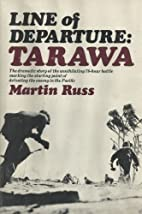 Line of Departure: Tarawa 1st edition by…