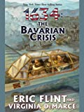 img - for 1634: The Bavarian Crisis (Ring of Fire) book / textbook / text book