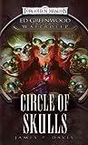 Circle of Skulls: Ed Greenwood Presents: Waterdeep