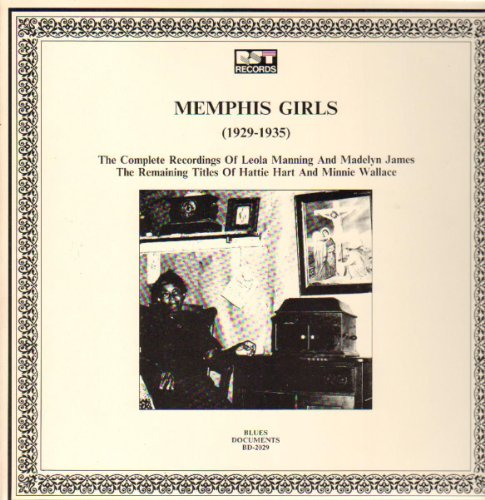 Memphis Girls (1929-1935) by Leola Manning, Madelyn James, Hattie Hart and Minnie Wallace